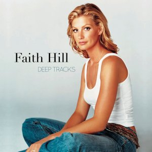 Faith Hill - Deep Tracks (2016)