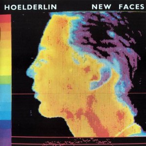 Hoelderlin - New Faces (1979)