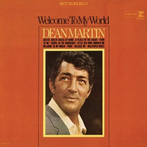 Dean Martin - Welcome to My World (1967) [2014] [HDTracks]