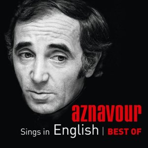 Charles Aznavour - Sings In English | Best Of (2014)