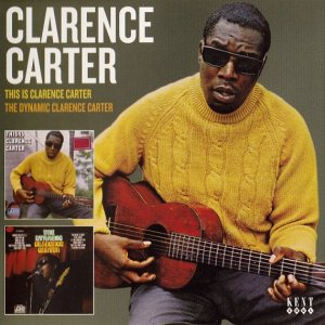 Clarence Carter - This Is Clarence Carter / The Dynamic Clarence Carter (2016)