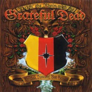 Grateful Dead - Rockin' The Rhein With The Grateful Dead (2004) [HDCD]