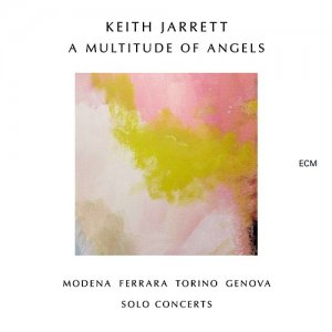 Keith Jarrett - A Multitude of Angels (2016)