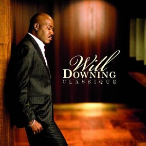 Will Downing - Classique (2009)