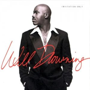 Will Downing - Invitation Only (1997)