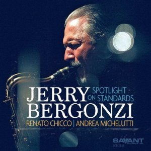 Jerry Bergonzi - Spotlight on Standards (2016) [HDtracks]