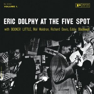 Eric Dolphy - At the Five Spot, Vol.1 (1961/2014) [HDTracks]