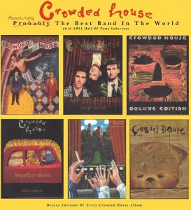 Crowded House - Deluxe Editions [6x2CD] (2016)