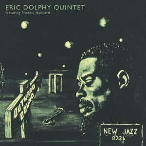Eric Dolphy Quintet feat. Freddie Hubbard - Outward Bound (1960) [2014] [HDTracks]