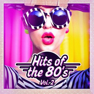 VA - Hits Of The 80s, Vol. 2 (2016)