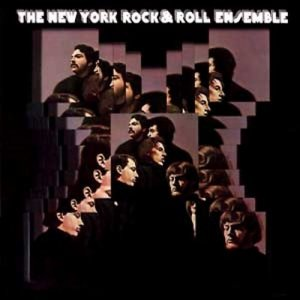 The New York Rock And Roll Ensemble - The New York Rock And Roll Ensemble (1968)