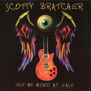 Scotty Bratcher - Put My Mind At Ease (2010)