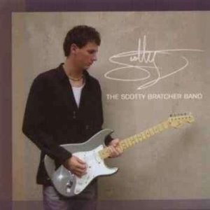 The Scotty Bratcher Band - The Scotty Bratcher Band (2007)