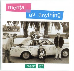 Mental As Anything - Best Of Mental As Anything (1999)