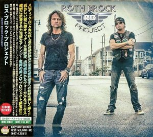 Roth Brock Project - Roth Brock Project [Japanese Edition] (2016)