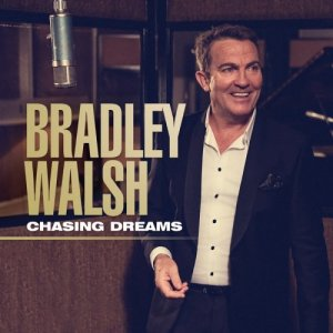 Bradley Walsh - Chasing Dreams (2016)