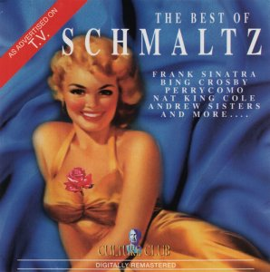VA - The Best Of Schmaltz [2CD] (2000) [Remastered]