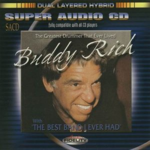 Buddy Rich - The Greatest Drummer That Ever Lived With...The Best Band I Ever Had (1977)