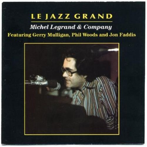 michel legrand company le jazz grand 1978 lossless. Black Bedroom Furniture Sets. Home Design Ideas