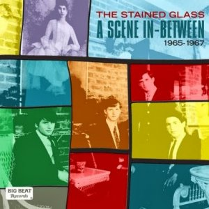The Stained Glass - A Scene In Between 1965 - 1967 (2013)