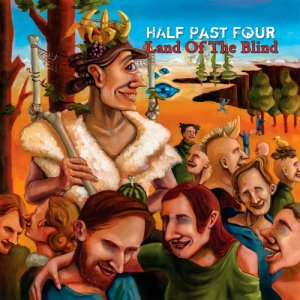 Half Past Four - Land Of The Blind (2016)