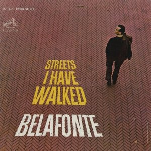 Harry Belafonte - Streets I Have Walked (1963) [2016] [HDTracks]