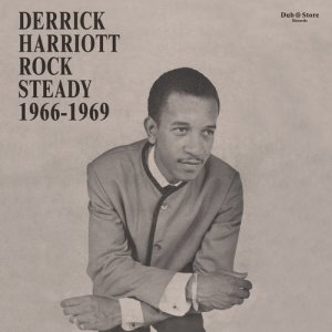 VA - Derrick Harriott Rock Steady 1966-1969 (2016)