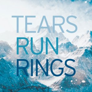 Tears Run Rings - In Surges (2016)