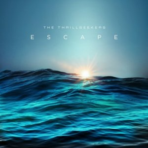 The Thrillseekers - Escape (2016)