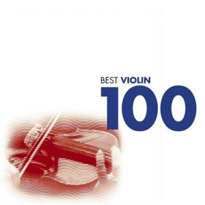 VA - Best Violin 100 [6CD Box Set] (2010)