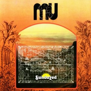 MU - The Band From The Lost Continent (1971/74) (1997) Lossless