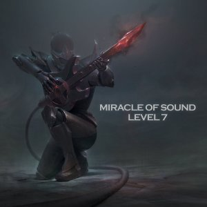 Miracle of Sound - Level 7 (2016)