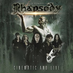Luca Turilli's Rhapsody - Prometheus: Cinematic and Live (2CD) (2016)