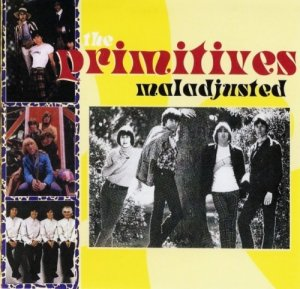 The Primitives - Maladjusted (1964-67)  (2001)