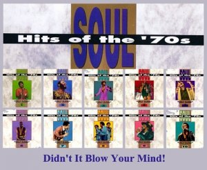 VA - Soul Hits of the 70s: Didn't It Blow Your Mind! Vol. 11-20 (1991-1995)