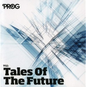 VA - PROG P50: Tales Of The Future (2016)