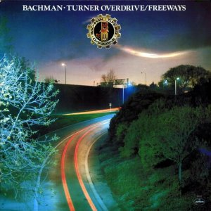 Bachman-Turner Overdrive - Freeways (1977) LP