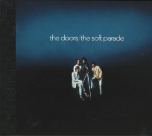 The Doors ?– The Soft Parade (HDCD, Remastered) (2006)