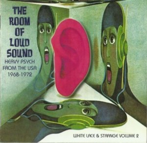 V.A - The Room Of Loud Sound - Heavy Psych From The USA Vol. 2 (1968-72) (2007)