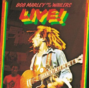 Bob Marley & The Wailers - Live! [Deluxe Edition] (2016) [HDtracks]