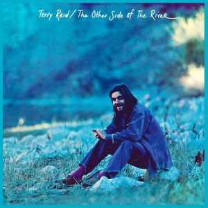 Terry Reid - The Other Side of The River (2016)