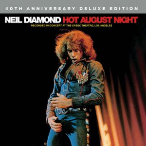 Neil Diamond - Hot August Night [1972] [Remastered Deluxe Edition] (2016) [HDtracks]