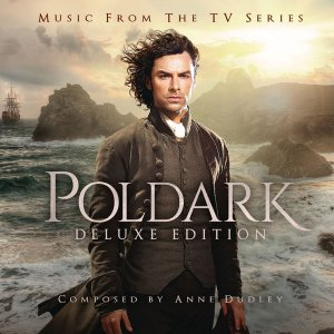 Anne Dudley - Poldark (Deluxe Version) (2016)