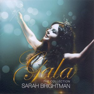 Sarah Brightman - Gala: The Collection [Japanese Edition] (2016)