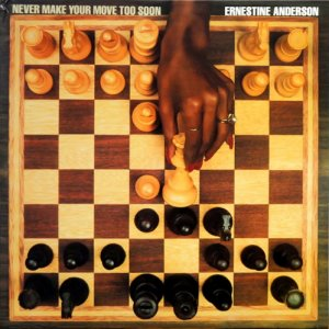 Ernestine Anderson - Never Make Your Move To Soon (1981) LP
