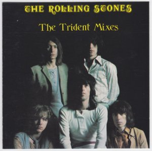 The Rolling Stones - The Trident Mixes (1969) [Reissue 1989]