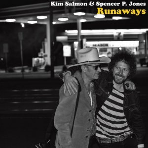 Kim Salmon & Spencer P. Jones - Runaways (2013)