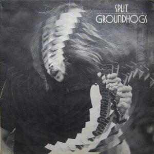 Groundhogs - Split (1971)