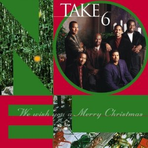 Take 6 - We Wish You a Merry Christmas (1999)