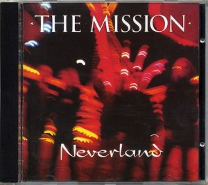 The Mission - Neverland [1995] [2CD Remastered Deluxe Edition] (2010)